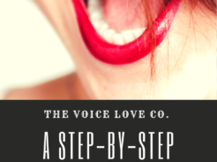 A smiling mouth with lovely red lips is open in song. The Voice Love Co. presents A Step-By-Step Vocal Workout Plan just for you! Enjoy.