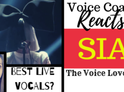 Voice Coach Reacts to Sia's Best Live Vocals? Presented here by The Voice Love Co.