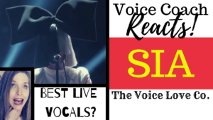 Voice Coach Reacts! SIA: Best Live Vocals! A video presented by The Voice Love Co.